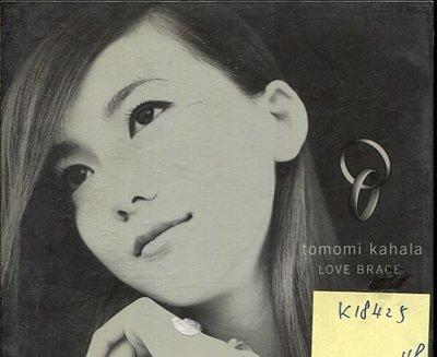 *真音樂* TOMOMI KAHALA / LOVE BRACE 二手 K18425