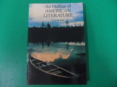大熊舊書坊-An Outline of  AMERICAN LITERATURE  作者 Peter B. High 著 文鶴-105