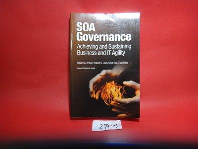 【愛悅二手書坊 27-03】SOA Governance: Achieving and Sustaining