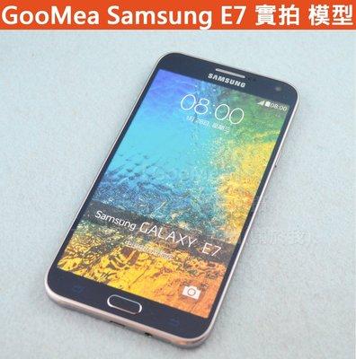 【GooMea】實拍 原廠 彩屏 三星 Samsung Galaxy E7 展示機 模型機 Dummy 樣品機 包膜機