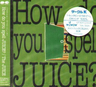 K - The JUICE - How do you spell JUICE - 日版 - NEW