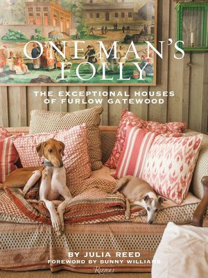 One Man's Folly: The Exceptional Houses of Furlow Gatewood 別墅室內軟裝設計書