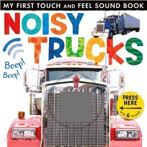 Noisy Trucks (My First Touch & Feel Sound Book)